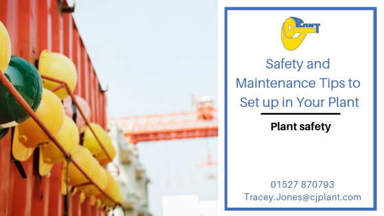 Safety and Maintenance Tips to Set up in Your Plant